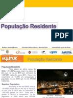 Populacao Residente. Bárbara-Christian-Jéssica