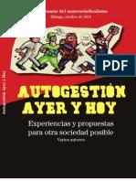 Autogestion Ayer y Hoy - Experiencias y propuestas para otra sociedad posible