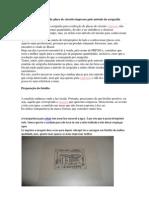 tutorial de confecção de placa de circuito impresso pelo método da serigrafia