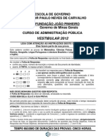 Vestibular 2012 - Prova Objetiva Completa FJP 6.11.2011