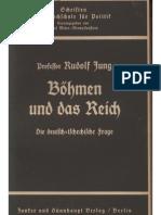 Jung, Rudolf - Boehmen Und Das Reich (1938, 40 S., Scan, Fraktur)