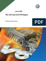 Self Study Book 360 the 3.2I and 3.6I FSI Engine