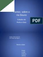 Porto - Pontes Sobre o Douro