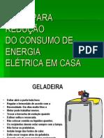 DICAS PARA REDUÇÃO DO CONSUMO DE ENERGIA ELÉTRICA