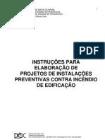 Projetos de Instalacoes Preventivas Contra Incendio de Edificacao