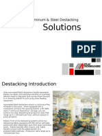 Destacking Solutions