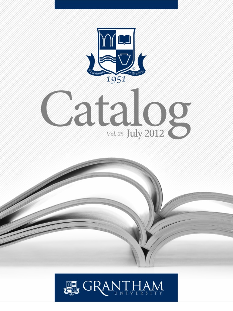 Grantham University Catalog 2012   University And College Admission    Bachelor's Degree