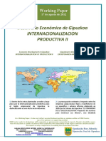 Desarrollo Economico de Gipuzkoa. INTERNACIONALIZACION PRODUCTIVA II (Es) Economic Development in Gipuzkoa. INTERNATIONALIZATION OF PRODUCTION II (Es) Gipuzkoaren Ekonomi Garapena. EKOIZPENAREN NAZIOARTEKOTZEA II (Es)