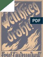Ludendorff, Erich - Weltkrieg Droht (1930, 100 S., Scan, Fraktur)