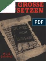Ludendorff, Erich Und Mathilde - Das Grosse Entsetzen - Die Bibel Nicht Gottes Wort (1937, 36 S., Scan-Text, Fraktur)