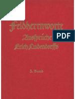 Ludendorffs Verlag - Feldherrnworte - Aussprueche Erich Ludendorffs - 3. Band (Um 1940, 122 S., Scan-Text, Fraktur)