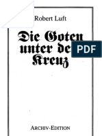 Luft, Robert - Die Goten Unter Dem Kreuz (1935-2006, 58 S., Scan-Text, Fraktur)