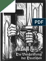 Luft, Robert - Verchristung Der Deutschen (1937-1992, 44 Doppels., Scan, Fraktur)