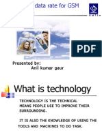 29522011 PPT Presentation of EDGE Technology by ANIL KUMAR GAUR