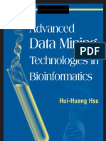 Advanced Data Mining Techniqes in Bioinformatics