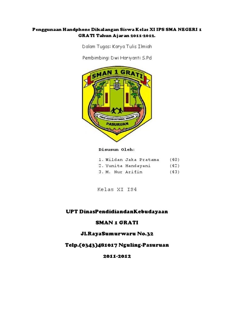 Contoh Kti Tentang Penggunaan Handphone Dikalangan Siswa Kelas Xi Ips Sma Negeri 1 Grati Tahun Ajaran 2011 2012