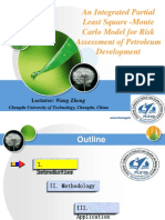 An Integrated Partial Least Square -Monte Carlo Model for Risk Assessment of Petroleum Development