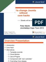 How to change the Joomla core without hacks