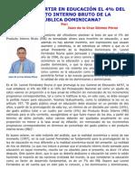 ¿DÓNDE INVERTIR EN EDUCACIÓN EL 4% DEL PRODUCTO INTERNO BRUTO DE LA REPÚBLICA DOMINICANA?