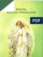 1.Ingeri, Suflet, Vindecare - Felicia, Tonita