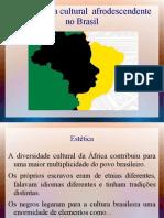 a influência da cultura afrodescendente no Brasil