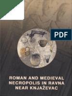 Roman and medieval necropolis in Ravna near Knjaževac