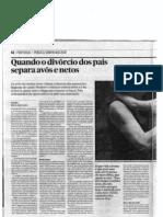 """""""Quando o divórcio dos pais separa avós e netos"""" , 2012-08-19, Jornal Público"""