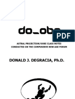 Degracia, d.j. - Do_obe -Astral Projection, Oobe Class Notes Conducted on the Compuserve New Age Forum