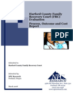 MD Harford County Family Recovery Court Independant Evaluation-Outcome Cost Report 2008