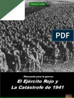 El Ejercito Rojo y La Catastrofe de 1941 - Delaguerra.net