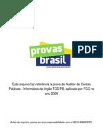 Prova Objetiva Auditor de Contas Publicas Informatica Tce Pb 2006 Fcc