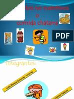 Comida Chatarra Presentacion