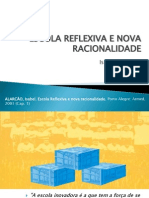ESCOLA REFLEXIVA E NOVA RACIONALIDADE - Isabel Aarcão