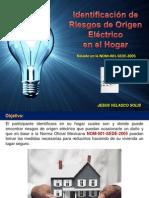 Identificacion de Los Riesgos de Origen Electrico en El Hogar