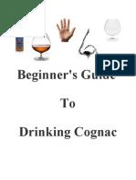 Beginner's Guide to Drinking Cognac