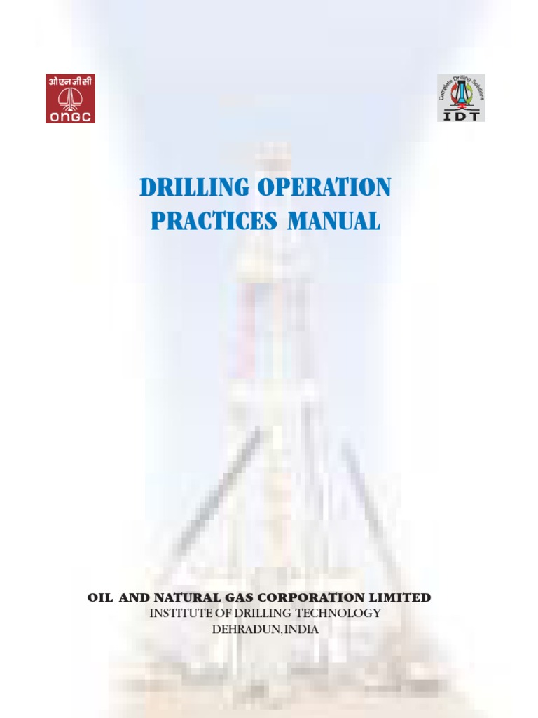 ongc drilling operation practices manual 2007 drilling rig rh es scribd com drilling operations manual ongc pdf Directional Drilling Manual