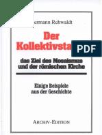 Rehwaldt, Hermann - Der Kollektivstaat - Das Ziel Des Mosaismus Und Der Roemischen Kirche (1934-2004, 45 S., Scan-Text, Fraktur)