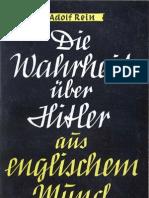 Rein, Adolf - Die Wahrheit Ueber Hitler Aus Englischem Mund (1940, 65 S., Scan-Text)