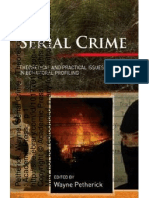 Serial Crime Theoretical and Practical Issues in Behavioral Profiling 1 to 28