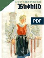 Ringler-Kellner, Ilse - Birkhild - Aus Der Kampfzeit Eines Oesterreichischen Maedels (1939, 80 S., Scan, Fraktur)