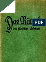 Roderich-Stoltheim, Ferdinand - Das Raetsel Des Juedischen Erfolges (5. Auflage 1919, 280 S., Scan, Fraktur)