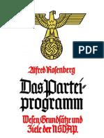 Rosenberg, Alfred - Das Parteiprogramm - Wesen, Grundsaetze Und Ziele Der NSDAP (1943, 43 S., Text)