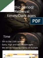Gothic Period Final