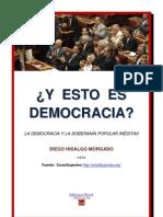 ¿Y ESTO ES DEMOCRACIA?