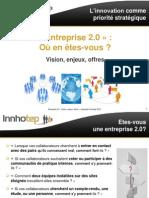 Entreprise 2.0 - Vision, Enjeux, Offres - Innhotep