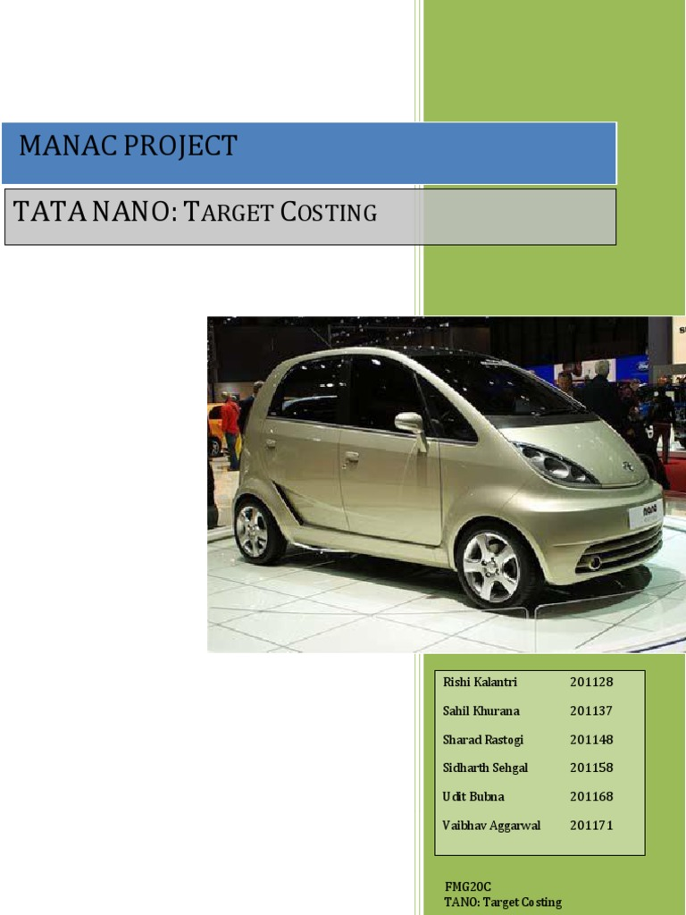 case study on tata nano plant Swot analysis of tata nano - the article delves on the fact that tata nano has failed to achieve its sales figures and carries out a tata nano swot to find out the reason price itself was a major strength factor for the mini magical vehicle which created a sensation all over the world.