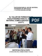 EL TALLER DE FORMACION DE FACILITADORES PARA EL USO DEL MATERIAL COMPUTARIZADO DE AIEPI (ICATT)