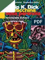 Dla Macchina Della Paranoia PKDICK
