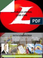 Diapositivas Noveno Republica Liberal(1930-1946)