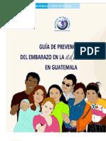 GUIA DE PREVENCIÓN DEL EMBARAZO EN LA ADOLECENCIA EN GUATEMALA